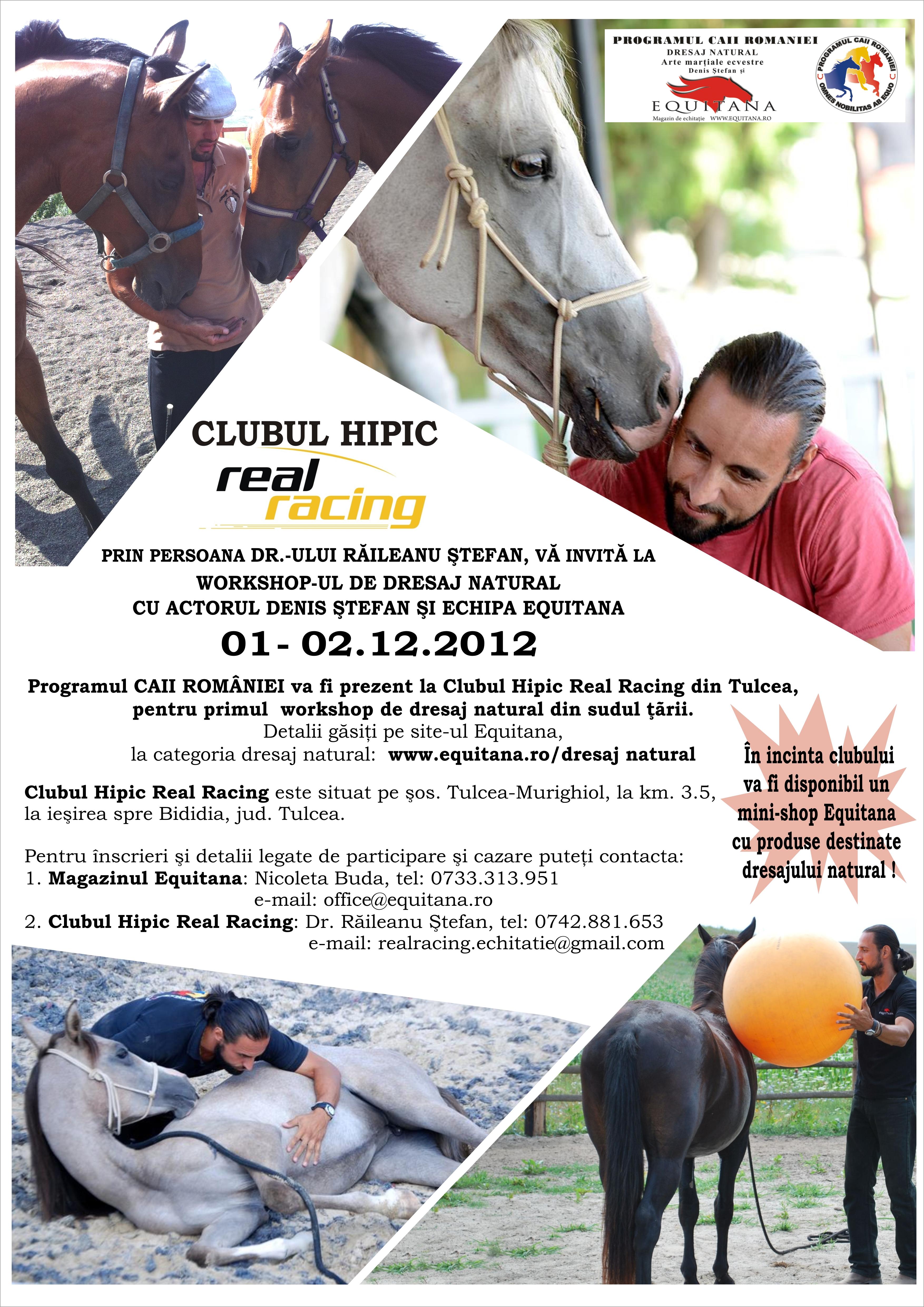 WORKSHOP DE DRESAJ NATURAL LA REAL RACING TULCEA, 01-02.12.2012