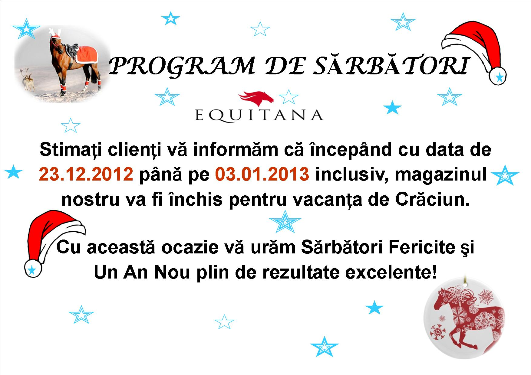 IMPORTANT: PROGRAM DE SARBATORI DEC. 2012 EQUITANA