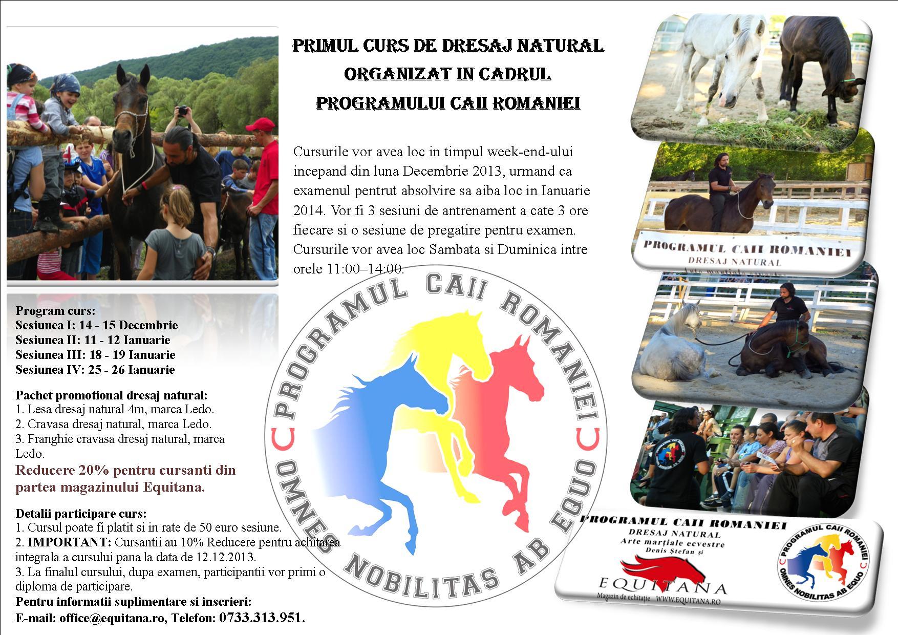PRIMUL CURS DE DRESAJ NATURAL  ORGANIZAT IN CADRUL  PROGRAMULUI CAII ROMANIEI