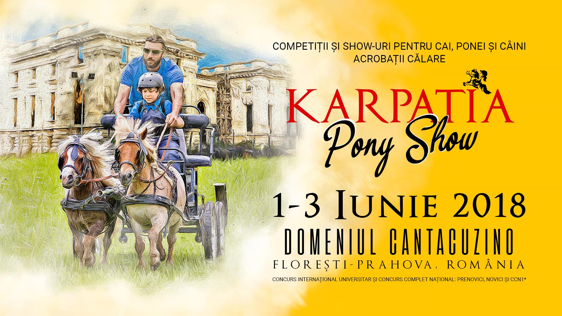 Karpatia Pony Show, 1-3 iunie 2018, Florești, jud. Prahova