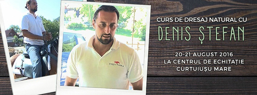 Workshop de dresaj natural cu Denis Stefan