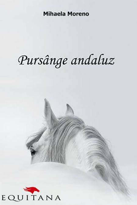 "Nou la Equitana: Romanul ""Pursânge andaluz"" de Mihaela Moreno"