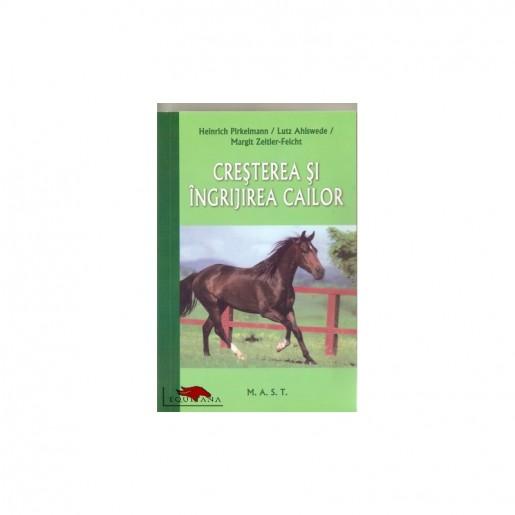 Cresterea si ingrijirea cailor de Heinrich Pirkelman, Lutz Ahlswede, Margit Zeitler-Feicht-2314